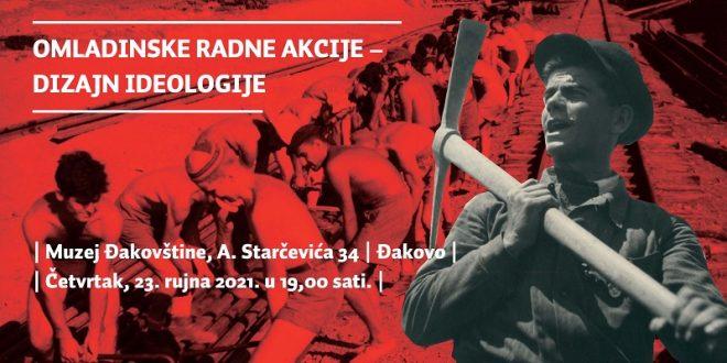 """Muzej Đakovštine: Izložba""""Omladinske radne akcije – dizajn ideologije"""""""